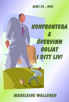 Konfrontera & övervinn Goliat i ditt liv